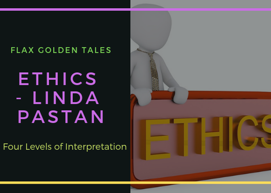Ethics – Four Levels of Interpretation | Flax Golden Tales