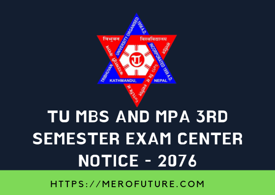 TU MBS and MPA 3rd Semester Exam Center Notice 2076