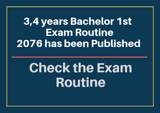 Bachelor First Year Exam Routine – 2076 Published