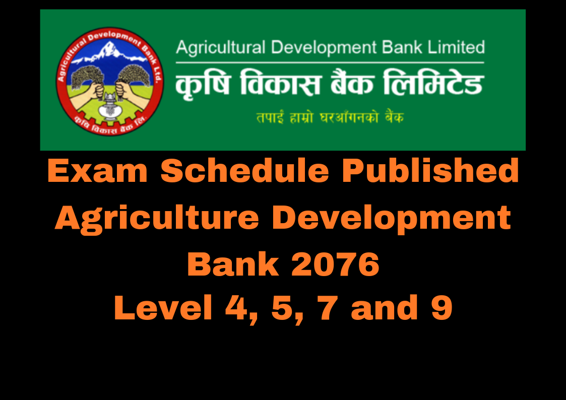 Agriculture Development Bank Exam Schedule Published – 2076