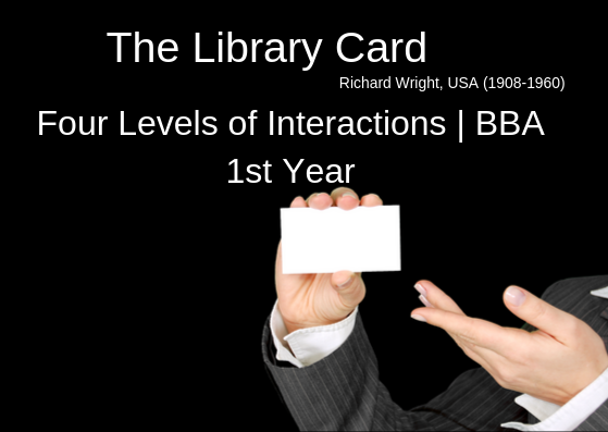 The Library Card – Four Levels of Interactions | BBA English