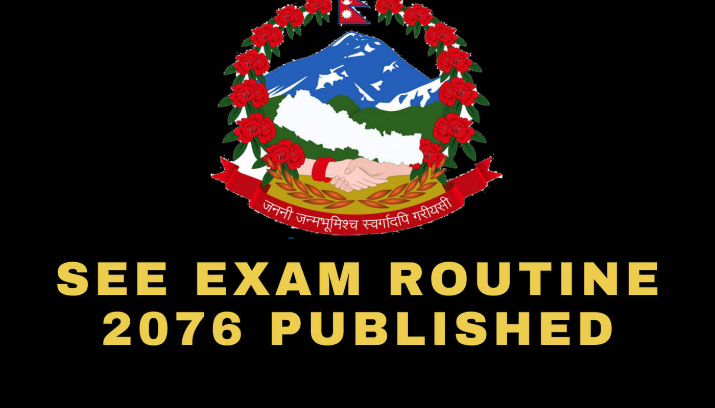SEE exam routing 2076 published