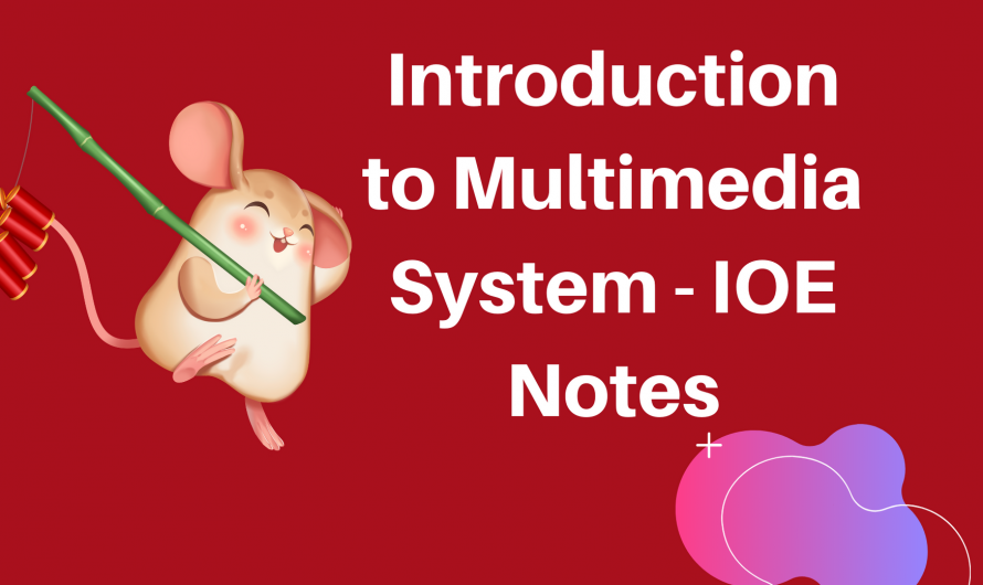 Introduction to Multimedia System – IOE Notes