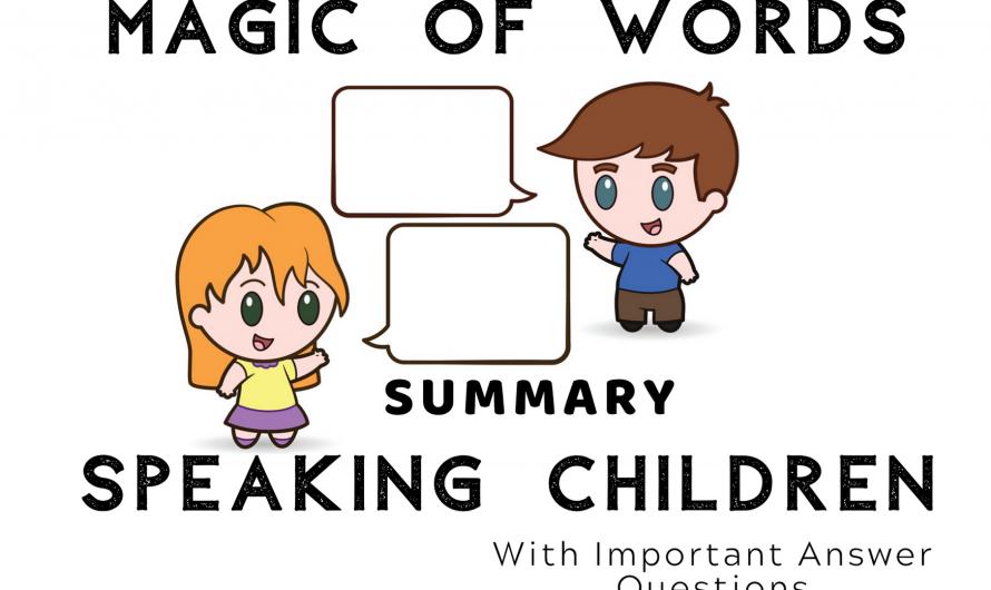 Summary – Speaking of Children   Magic of Words