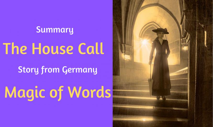 The House Call – Summary | Magic of Words