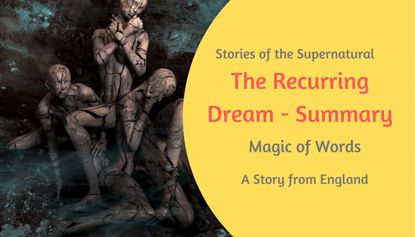 The recurring Dream - summary