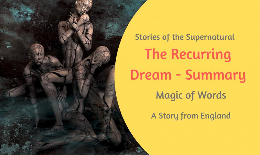The Recurring Dream – Summary | Magic of Words