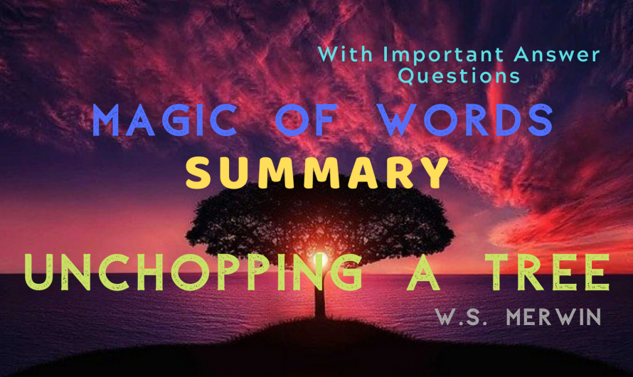 Summary – Unchopping A Tree | Magic of Words